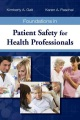 Product Foundations in Patient Safety for Health Professio