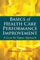 Product Basics of Health Care Performance Improvement