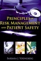 Product Principles of Risk Management and Patient Safety