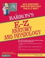 Product Barron's E-z Anatomy and Physiology