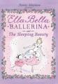 Product Ella Bella Ballerina and The Sleeping Beauty