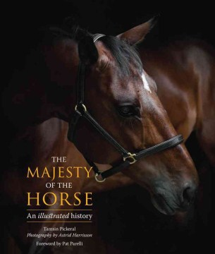 Product The Majesty of the Horse: An Illustrated History
