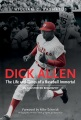 Product Dick Allen, the Life and Times of a Baseball Immor