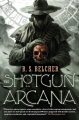 Product The Shotgun Arcana
