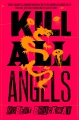 Product Kill All Angels