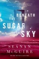 Product Beneath the Sugar Sky