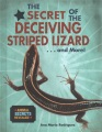 Product The Secret of the Deceiving Striped Lizard... and