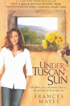 Under the Tuscan Sun Frances Mayes