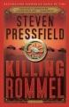 Product Killing Rommel: A Novel