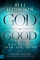Product God Is Good: He's Better Than You Think