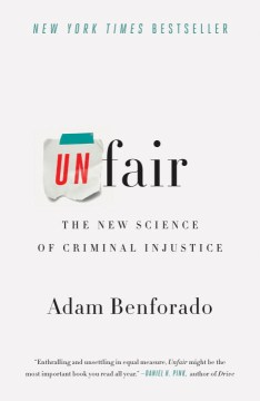 Product Unfair: The New Science of Criminal Injustice