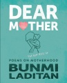 Product Dear Mother: Poems on the Hot Mess of Motherhood