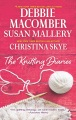 Product The Knitting Diaries: The Twenty-first Wish / Coming Unraveled / Return to Summer Island