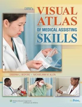 Product LWW's Visual Atlas of Medical Assisting Skills