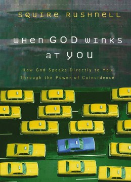 Product When God Winks at You: How God Speaks Directly to You Through the Power of Coincidence