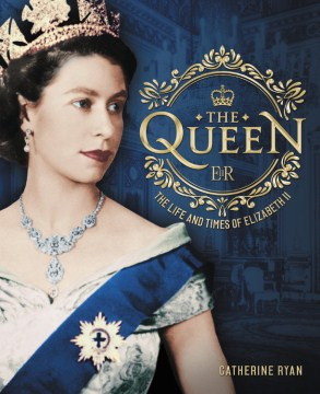 Product The Queen: The Life and Times of Elizabeth II