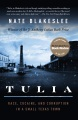 Product Tulia: Race, Cocaine, and Corruption in a Small Texas Town