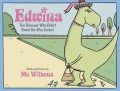 Product Edwina, the Dinosaur Who Didn't Know She Was Extin