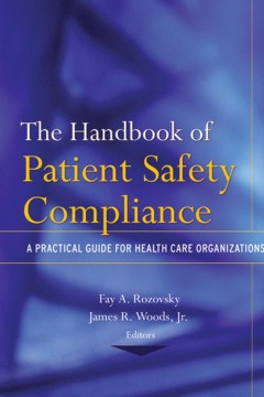 Product The Handbook of Patient Safety Compliance: A Practical Guide for Health Care Organizations