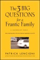 Product The 3 Big Questions for a Frantic Family