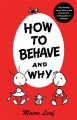 Product How to Behave and Why