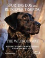Product Sporting Dog and Retriever Training The Wildrose W