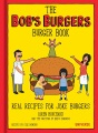 Product The Bob's Burgers Burger Book: Real Recipes for Joke Burgers, Burger of the Day