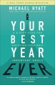 Product Your Best Year Ever: A 5-Step Plan for Achieving Your Most Important Goals