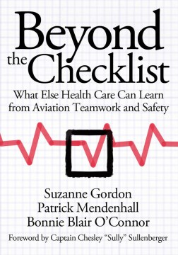 Product Beyond the Checklist: What Else Health Care Can Learn from Aviation Teamwork and Safety
