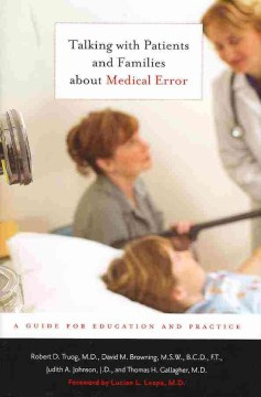 Product Talking with Patients and Families about Medical Error: A Guide for Education and Practice