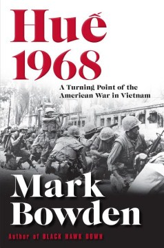 Product Hue 1968: A Turning Point of the American War in Vietnam