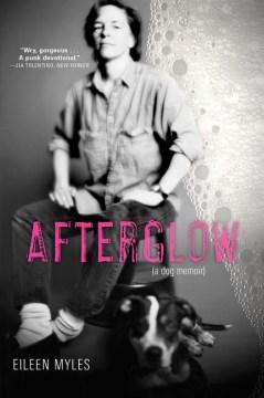 Product Afterglow: A Dog Memoir