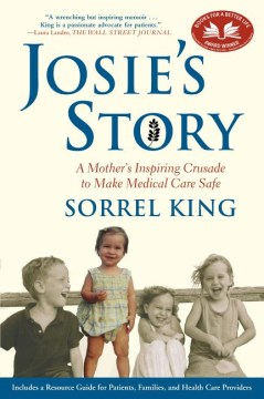 Product Josie's Story: A Mother's Inspiring Crusade to Make Medical Care Safe