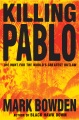 Product Killing Pablo: The Hunt for the World's Greatest Outlaw