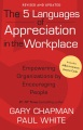 Product The 5 Languages of Appreciation in the Workplace: Empowering Organizations by Encouraging People