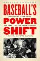 Product Baseball's Power Shift