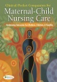Product Clinical Pocket Companion for Maternal-Child Nursing Care: Optimizing Outcomes for Mothers, Children, and Families