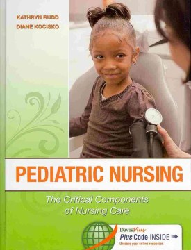 Product Pediatric Nursing: The Critical Components of Nursing Care