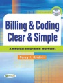 Product Billing & Coding Clear & Simple a Medical Insuranc