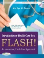 Product Introduction to Health Care in a Flash!: An Interactive, Flash-Card Approach