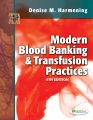 Product Modern Blood Banking & Transfusion Practices