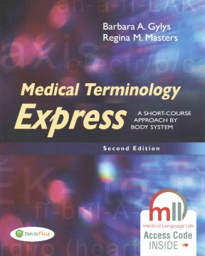 Product Medical Terminology Express: A Short-Course Approach by Body System