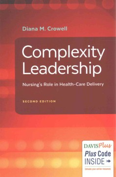 Product Complexity Leadership: Nursing's Role in Health-Care Delivery