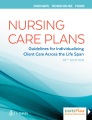 Product Nursing Care Plans: Guidelines for Individualizing Client Care Across the Life Span