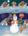 Product Snowmen at Work