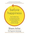 Product Before Happiness: The 5 Hidden Keys to Achieving Success, Spreading Happiness, and Sustaining Positive Change