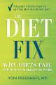 Product The Diet Fix: Why Diets Fail and How to Make Yours Work