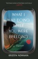 Product What I Was Doing While You Were Breeding