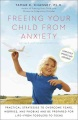 Product Freeing Your Child from Anxiety, Revised and Updat