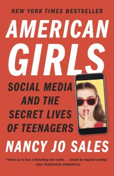 Product American Girls: Social Media and the Secret Lives of Teenagers